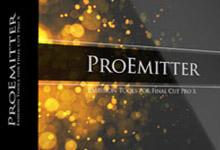 ProEmitter – 3D Tools for Final Cut Pro X MacOSX 注册版-粒子发射器-联合优网