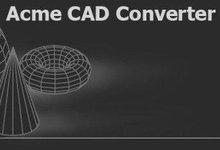 Acme CAD Converter 2019 v8.9.8.1482 多语言中文注册版附注册码-联合优网