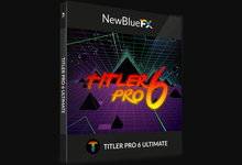 NewBlueFX Titler Pro Ultimate v6.0.180719 for Win X64 注册版-专业字幕插件-联合优网