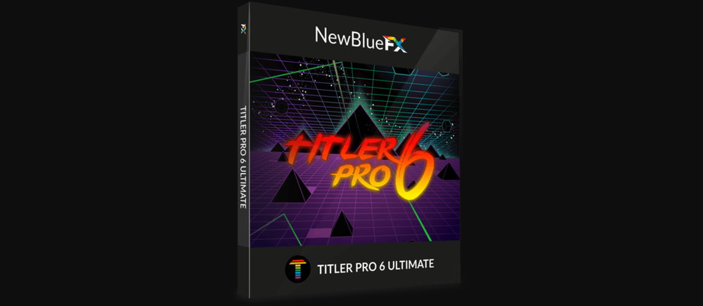 NewBlueFX Titler Pro Ultimate v6.0.180719 for Win X64 注册版