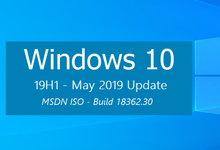 Windows 10 version 1903 (Updated May 2019) 正式版 MSDN ISO镜像-简体中文/繁体中文/英文-亚洲在线