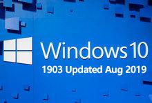 Windows 10 version 1903 Updated Aug 2019 MSDN 正式版ISO镜像-简体中文/繁体中文/英文版-亚洲在线