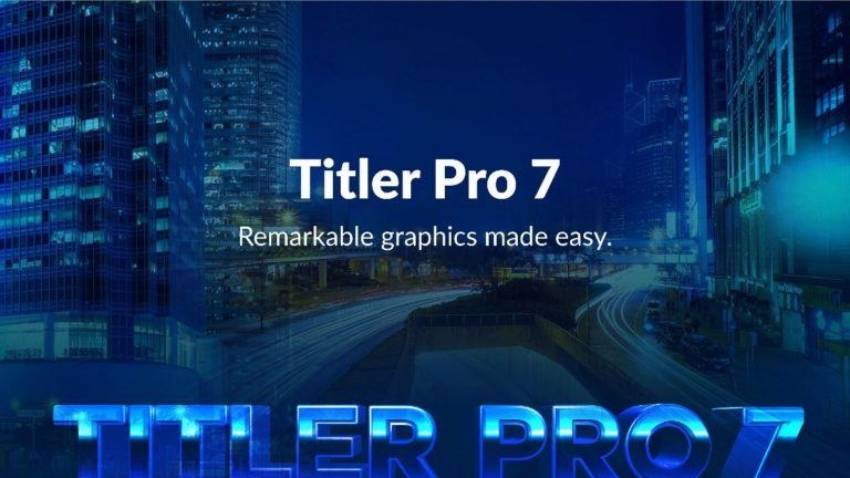 NewBlueFX Titler Pro 7 Ultimate v7.2.200609 注册版-插件支持AE/PR/AVID/EDIUS/VEGAS