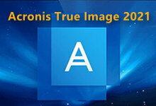 Acronis True Image 2021 v25.4.1 Build 30480 多语言中文注册版-安克诺斯-联合优网