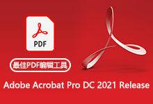 Adobe Acrobat Pro DC 2021.001.20145 Multilingual 多语言中文注册版-联合优网