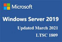 Windows Server 2019 Updated March 2021 MSDN(LTSC 1809)正式版ISO镜像 简体中文/繁体中文/英文版-联合优网