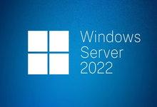 Windows Server 2022 LTSC MSDN & VLSC 正式版镜像发布附下载-联合优网
